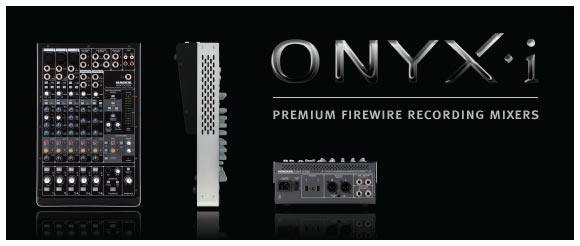 Mackie® Onyx-i™ Series Mixers Offer A Better Way to Record